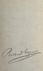 Jean Rousselot - La vie passionnée de Wagner.