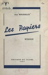 Jean Rousselot - Les papiers.