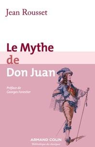 Jean Rousset - Le Mythe de Don Juan.