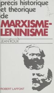 Jean Roux - Précis historique et théorique de marxisme-léninisme.