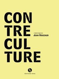 Jean Rouzaud - Contre-culture.