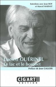 Jean Roy et Marcel Marnat - Lucien Guérinel - Le lac et le bosquet.