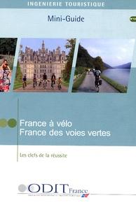 Jean Rozenbaum - France à vélo, France des voies vertes - Les clefs de la réussite.
