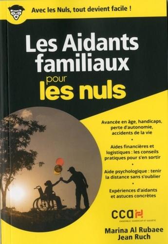 Jean Ruch et Marina Al Rubaee - Les aidants familiaux pour les nuls.