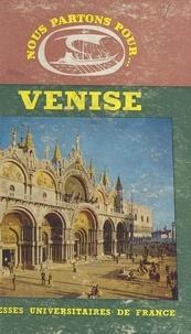 Jean Rudel et  Alinari - Venise.