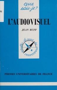 Jean Ruff - L'audiovisuel.