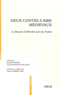 Jean Rychner et Guy Raynaud de Lage - Deux contes à rire médiévaux - Le Boucher d'Abbeville suivi de Trubert.