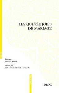 Jean Rychner - Les quinze joies de mariage.