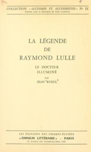 Jean Ryeul et Georges Vertut - La légende de Raymond Lulle - Le docteur illuminé.