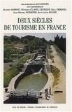 Jean Sagnes - Deux siècles de tourisme en france.
