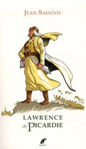 Jean Saintot - Lawrence de Picardie.