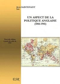 Jean Saintoyant - Un aspect de la politique anglaise (1066-1941).