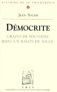 Jean Salem - Démocrite - Grains de poussière dans un rayon de soleil.