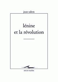 Jean Salem - Lénine et la révolution.