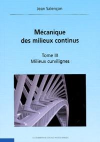 Jean Salençon - Mécanique des milieux continus - Tome 1, Concepts généraux.