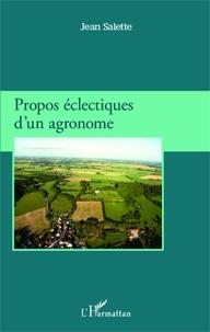 Jean Salette - Propos éclectiques d'un agronome.