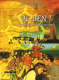 Jean Salles-Loustau - Oc-ben ! Première année d'occitan - Livre de l'élève.