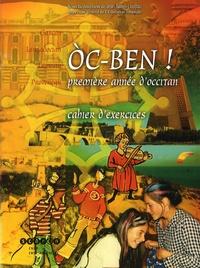 Jean Salles-Loustau - Oc-ben ! Première année d'occitan - Cahier d'exercices. 1 CD audio