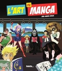 Jean-Samuel Kriegk - L'art du manga.
