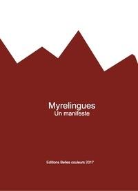 Jean-Samuel Vaud - Myrelingues : un manifeste.