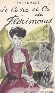 Jean Sarment - Le livre d'or de Florimond.
