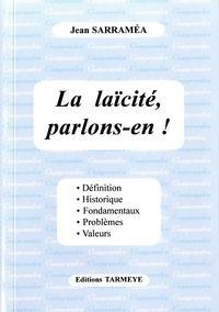 Jean Sarraméa - La laïcité, parlons-en !.