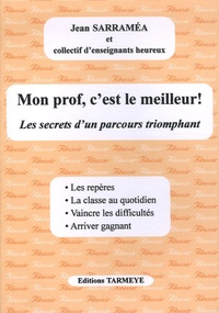 Jean Sarraméa - Mon prof, c'est le meilleur !.
