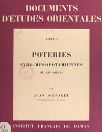 Jean Sauvaget et  Institut français de Damas - Poteries syro-mésopotamiennes du XIVe siècle (1).