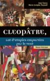 Jean Sauvy - Cleopâtre - Lot d'utopies emportées par le vent.