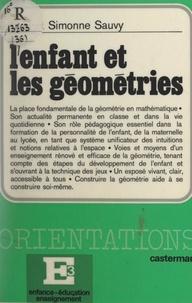 Jean Sauvy et Simonne Sauvy - L'enfant et les géométries.