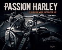 Jean Savary - Passion Harley - Plus qu'une moto, un style de vie.