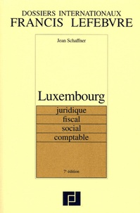 Luxembourg - Juridique, fiscal, social, comptable.pdf