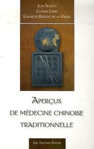 Jean Schatz et Claude Larre - Aperçus de médecine chinoise traditionnelle.
