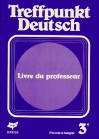 ALLEMAND 3EME LV1 TREFFPUNKT DEUTSCH. Livre du professeur.pdf