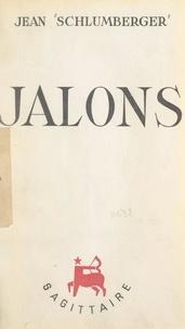 Jean Schlumberger - Jalons.