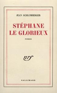 Jean Schlumberger - Stéphane le Glorieux.