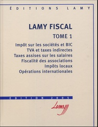 Jean Schmidt et Hervé Oliel - Lamy fiscal Pack 2 volumes.
