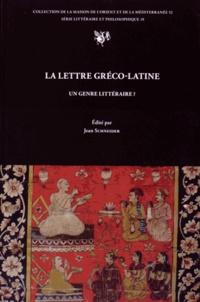 Jean Schneider - La lettre gréco-latine, un genre littéraire ?.
