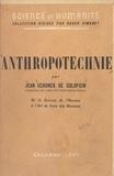 Jean Schunck de Goldfiem et Roger Simonet - Anthropotechnie - De la science de l'homme à l'art de faire des hommes.