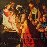 Jean-Sébastien Bach et  Collectif - Das Weihnachts Oratorium - The Christmas Oratorio. 4 CD audio
