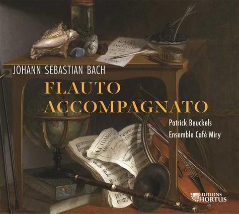 Jean Sébastien Bach - Flauto accompagnato. 1 CD audio MP3