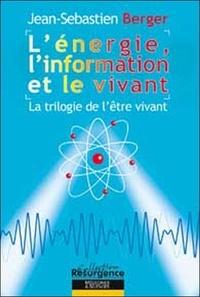 Lénergie, linformation et le vivant - La trilogie de lêtre vivant.pdf
