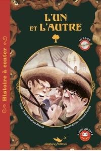 Jean-Sébastien Blanck et Manuel Purdía - L'un et l'autre. 1 CD audio