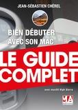 Jean-Sébastien Chérel - Bien débuter avec son Mac.