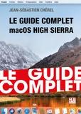 Jean-Sébastien Chérel - Le guide complet macOS High Sierra.
