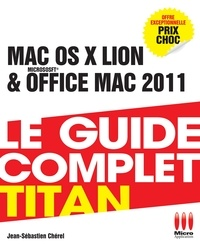 Mac OS Lion et Office Mac 2011 - Le guide complet titan.pdf