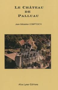 Jean-Sébastien Comptoic'h - Le Château de Palluau.