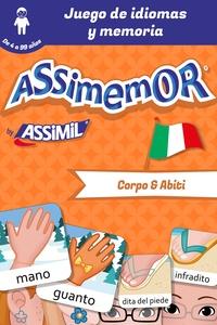 Jean-Sébastien Deheeger et Léa Fabre - Assimemor - Mis primeras palabras en italiano: Corpo e Abiti.