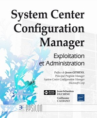 System Center Configuration Manager - Exploitation et administration.pdf