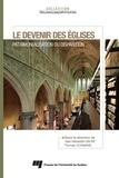 Jean-Sébastien Sauvé et Thomas Coomans - Le devenir des églises - Patrimonialisation ou disparition.